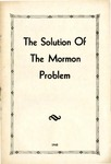 The Solution Of The Mormon Problem