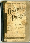 Gospel Praise: A Collection Of New and Old Hymns and Tunes For All Occasion Of Christian Work and Worship