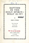 Baptism In The Holy Spirit - What Is It?