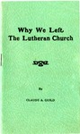 Why We Left The Lutheran Church
