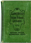 Elam's Notes On Bible School Lessons 1924 by E. A. Elam