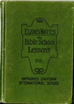 Elam's Notes On Bible School Lessons 1926