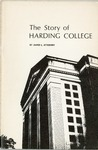 The Story of Harding College by James L. Atteberry