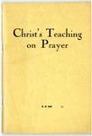 Christ's Teaching On Prayer