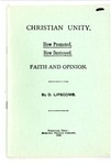Christian Unity: How Promoted, How Destroyed, Faith and Opinion
