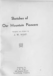 Sketches of Our Mountain Pioneers