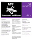 E&P Newsletter - February 23, 2016 by Department of Engineering and Physics