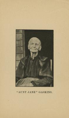 "Gaskins, ""Aunt Jane"""
